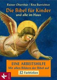 Die Bibel für Kinder und alle im Haus – Folienmappe (vergriffen, ggf. antiquarisch erhältlich)