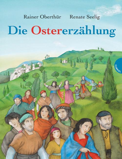 Die Ostererzählung – als Bilderbuch, Erzähltheater und im Doppelband mit Pfingsten
